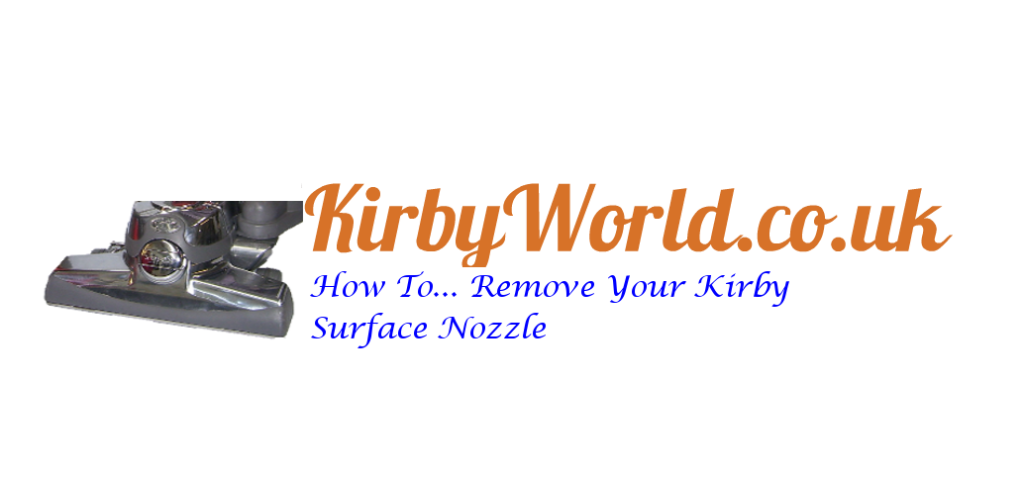 How to Change Your Kirby Surface Nozzle